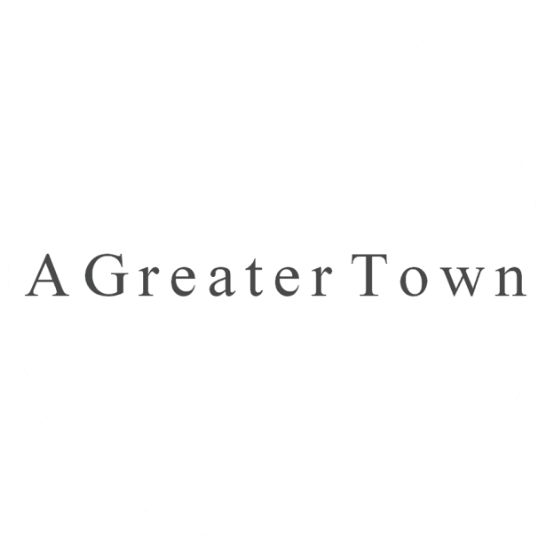 A Greater Town